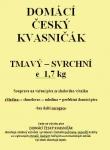 DOMÁCÍ ČESKÝ KVASNIČÁK Tmavý svrchní 1,7kg